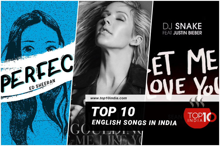Top 10 English Songs In India