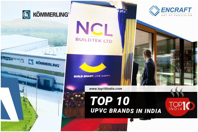 Top 10 UPVC Brands In India