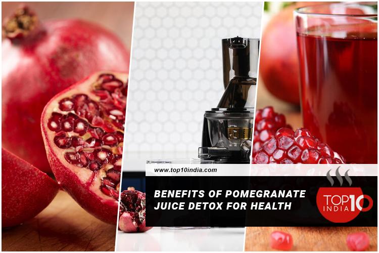 Benefits of Pomegranate Juice Detox For Health