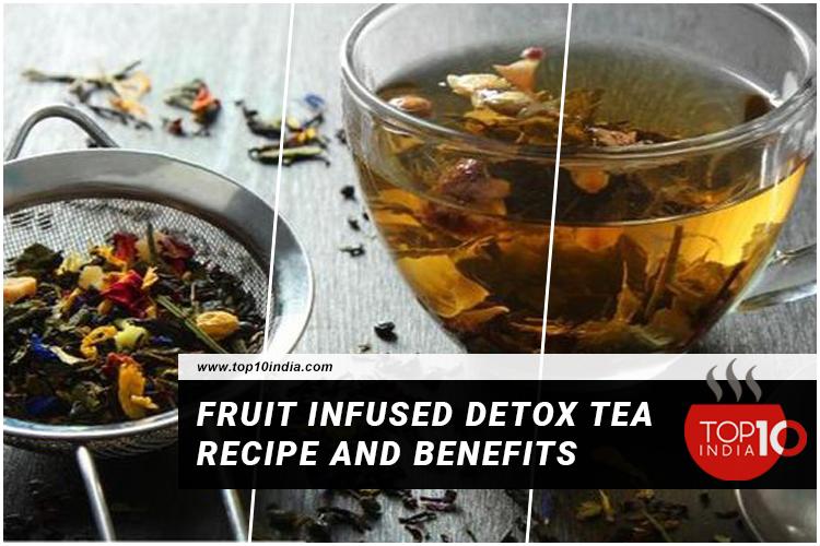 Fruit-Infused-Detox-Tea-Recipe-And-Benefits