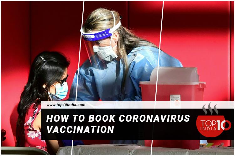 How To Book Coronavirus Vaccination