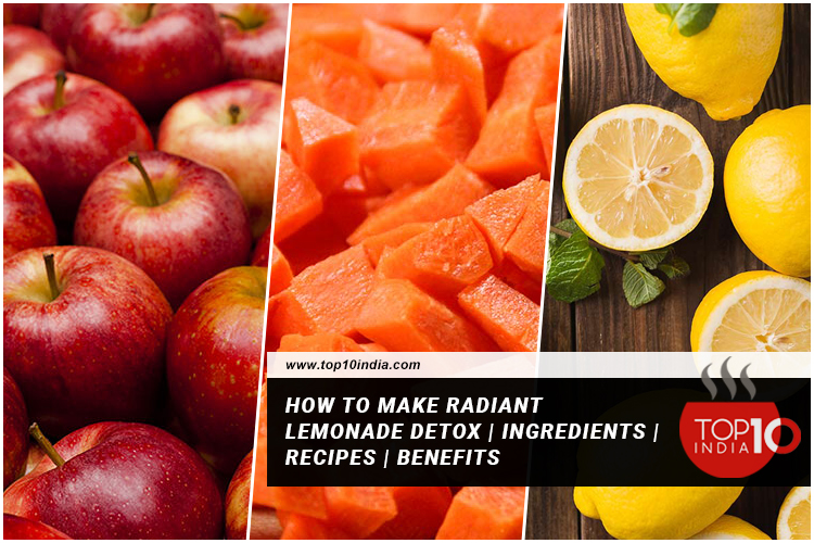How to Make Radiant Lemonade Detox   Ingredients   Recipes   Benefits
