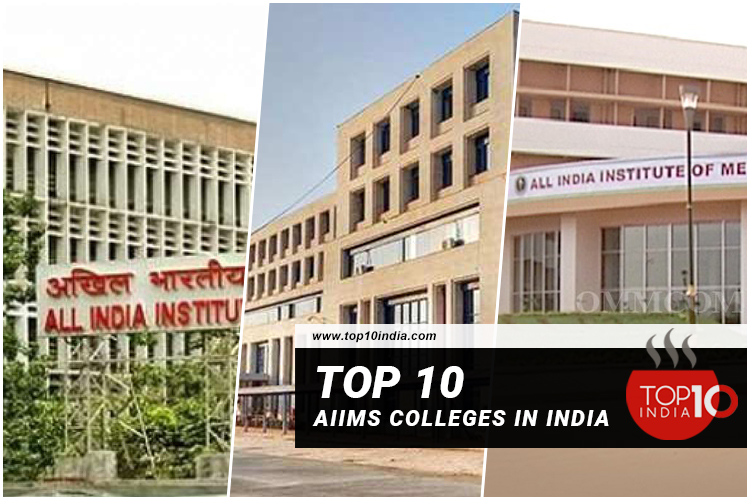 Top 10 AIIMS Colleges in India