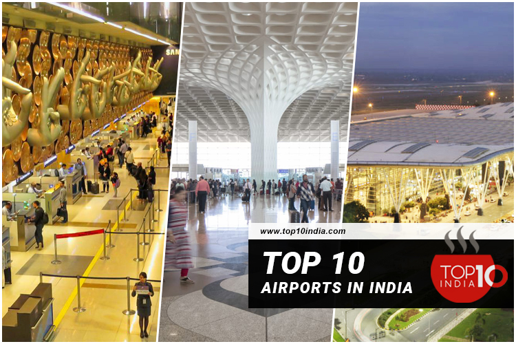 Top 10 Airports in India