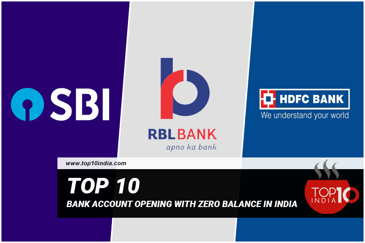 Top 10 Bank Account Opening With Zero Balance In India