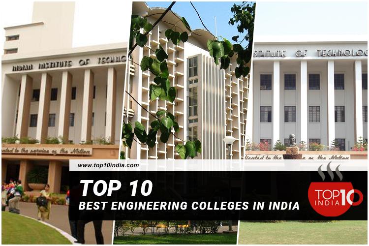 Top 10 Best Engineering Colleges in India