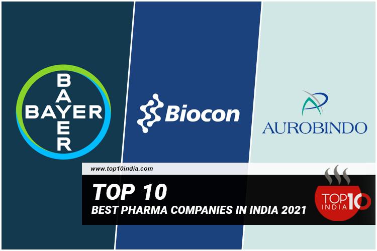 List of Top 10 Best Pharma Companies in India 2021