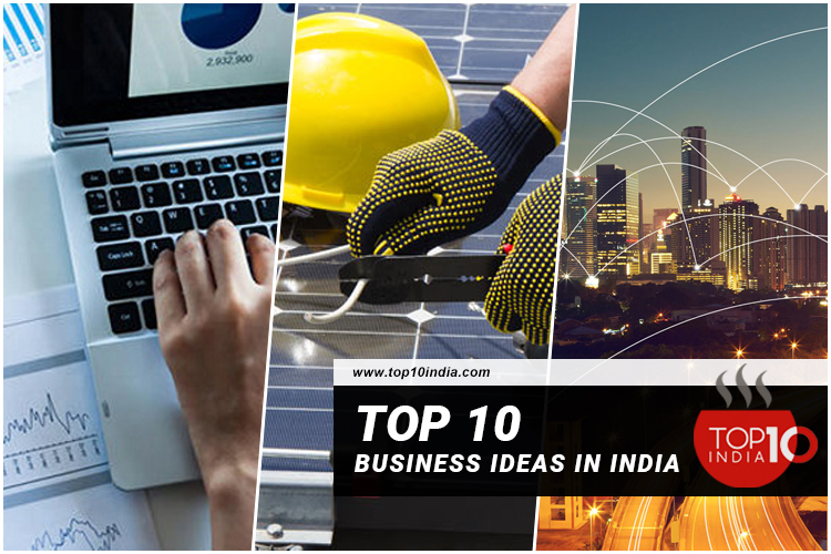Top 10 Business Ideas in India