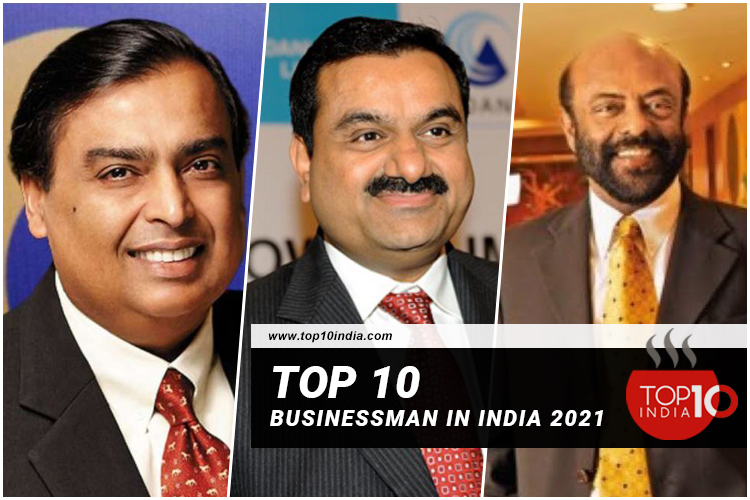 Top 10 Businessman in India 2021