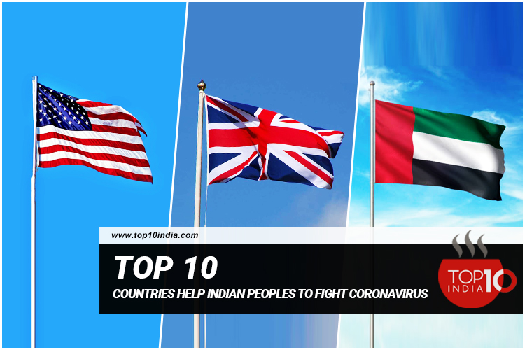 Top 10 Countries Help Indian Peoples To Fight Coronavirus