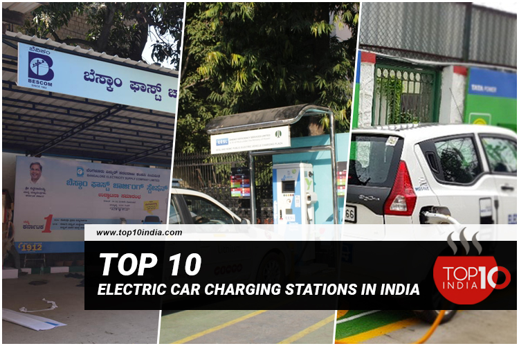 Top 10 Electric Car Charging Stations in India