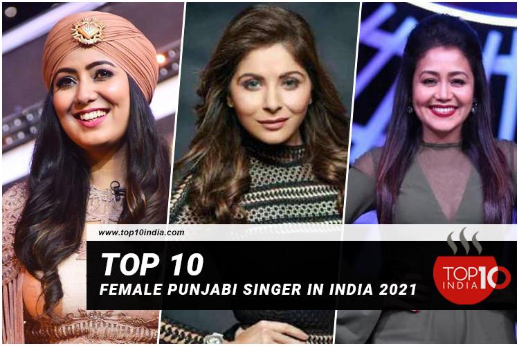 Top 10 Female Punjabi Singer In India 2021