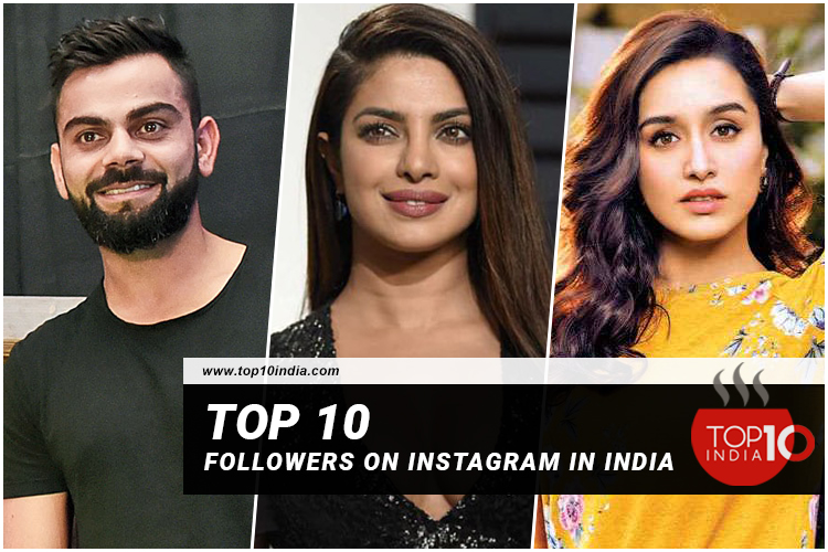 Top 10 Followers On Instagram In India