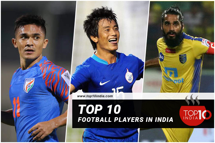 Top 10 Football Players in India