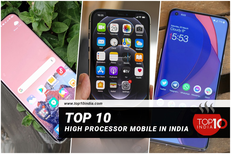 Top 10 High Processor Mobile In India