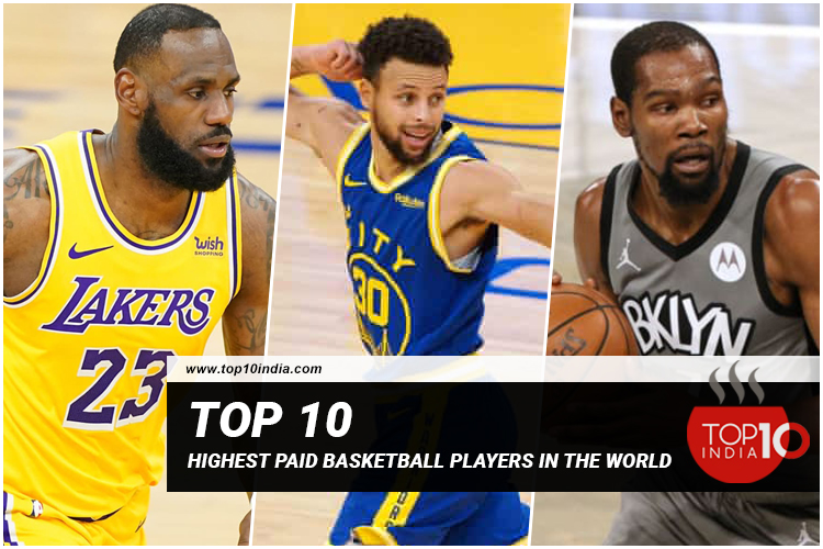 Top 10 Highest Paid Basketball Players In The World