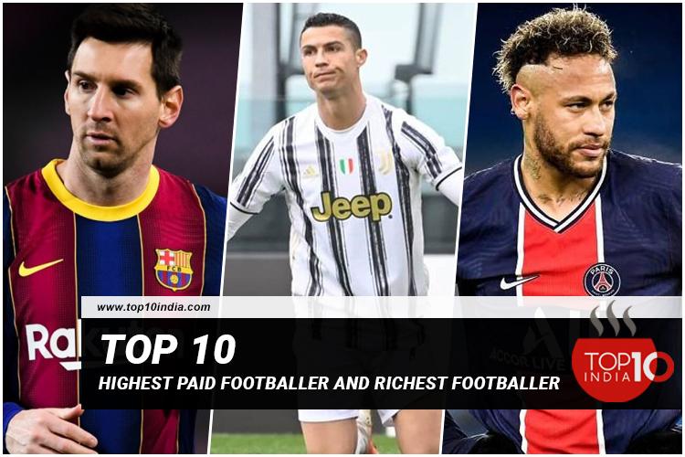 Top 10 Highest Paid Footballer And Richest Footballer