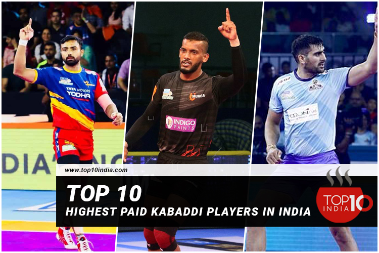 Top 10 Highest Paid Kabaddi Players In India