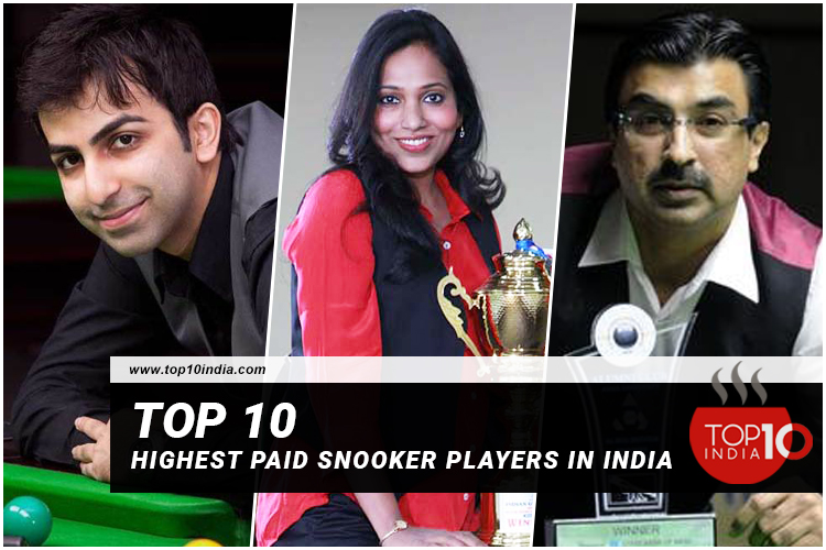 Top 10 Highest Paid Snooker Players In India
