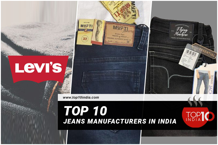 Top 10 Jeans Manufacturers in India