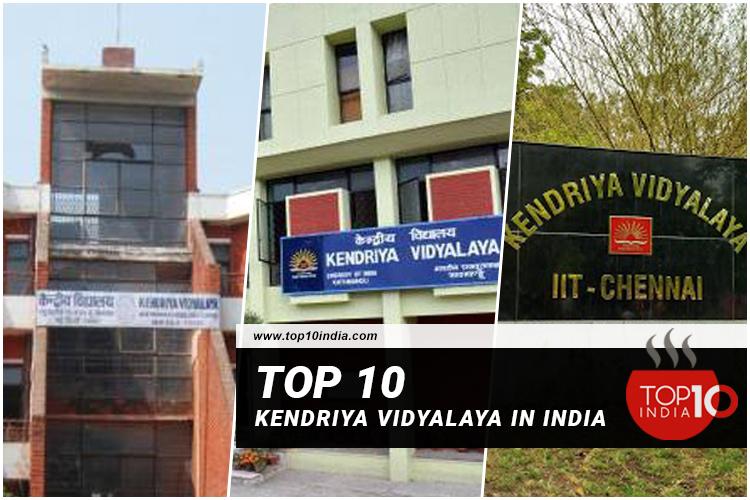 Top 10 Kendriya Vidyalaya in India