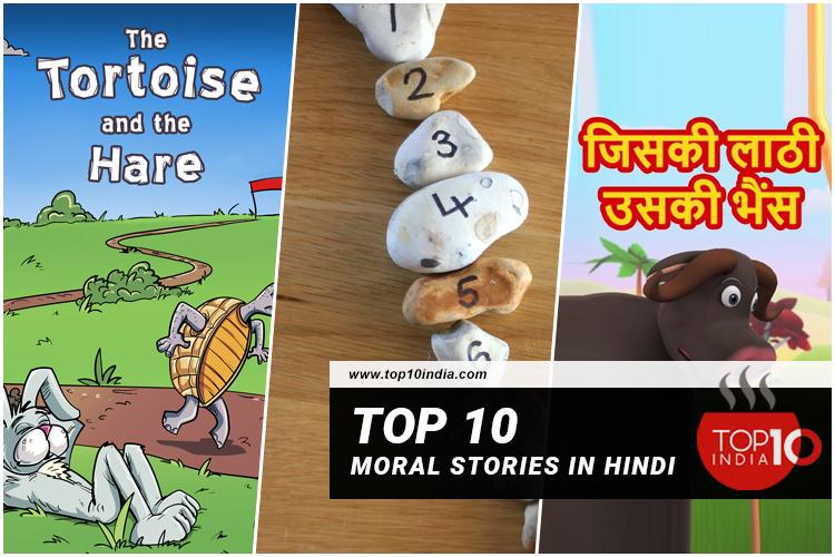 Top 10 Moral Stories In Hindi