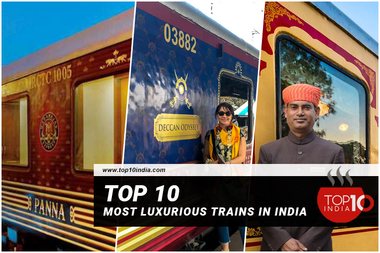Top 10 Most Luxurious Trains In India