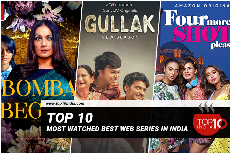Top 10 Most Watched Best Web Series In India