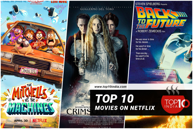 Top 10 Movies On Netflix 2021 of All Time - Top 10 India