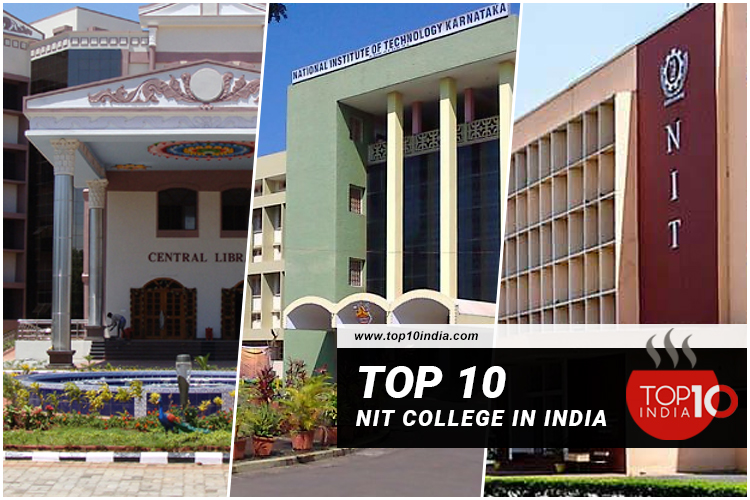 Top 10 NIT College In India