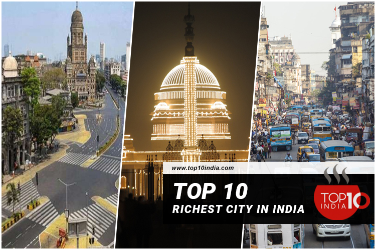 Top 10 Richest City In India