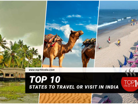 Top 10 States To Travel Or Visit In India