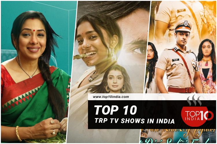 Top 10 TRP TV Shows In India