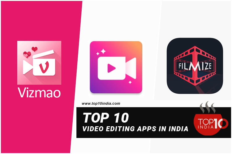 Top 10 Video Editing Apps in India