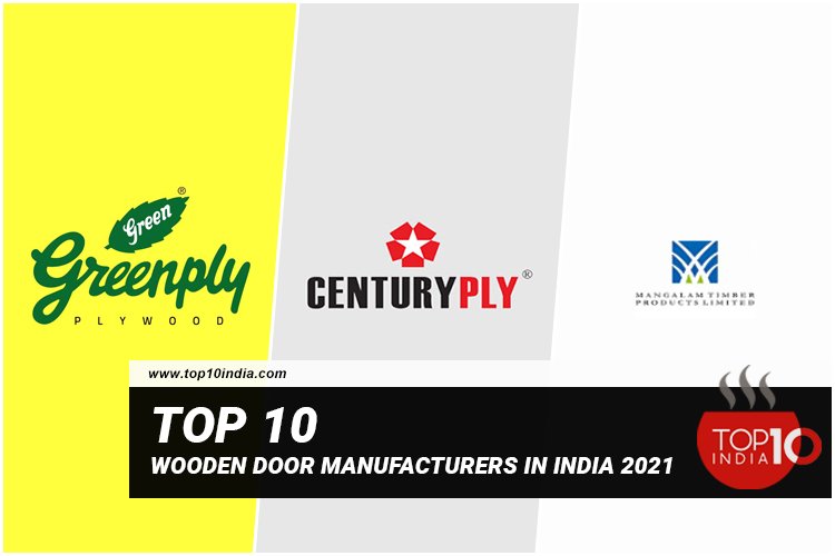 List of Top 10 Wooden Door Manufacturers In India 2021