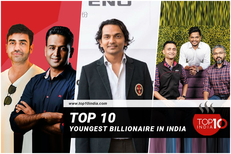 Top 10 Youngest Billionaire in India