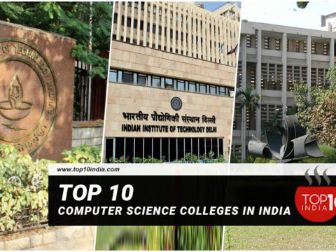 Top 10 Computer Science Colleges In India
