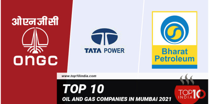 List of Top 10 Oil And Gas Companies in Mumbai 2021