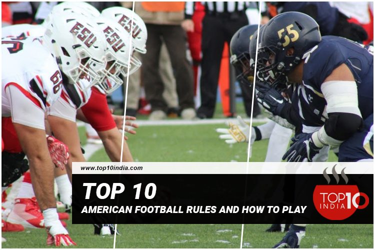 Top 10 American football rules and how to play