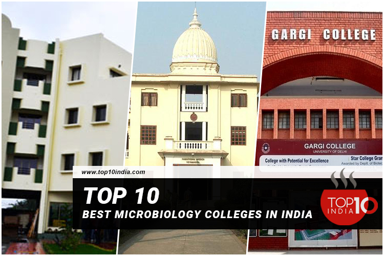 Top 10 Best Microbiology Colleges in India