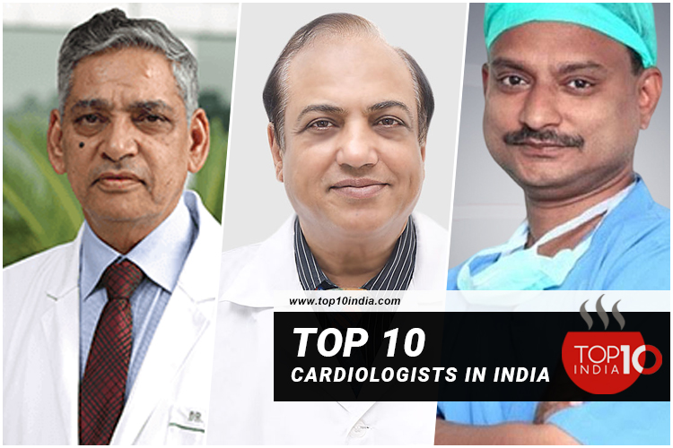 Top 10 Cardiologists In India