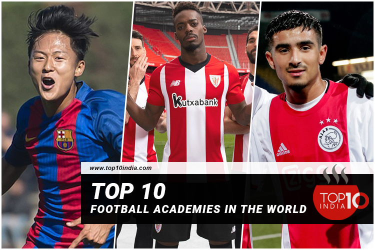 Top 10 Football Academies In The World