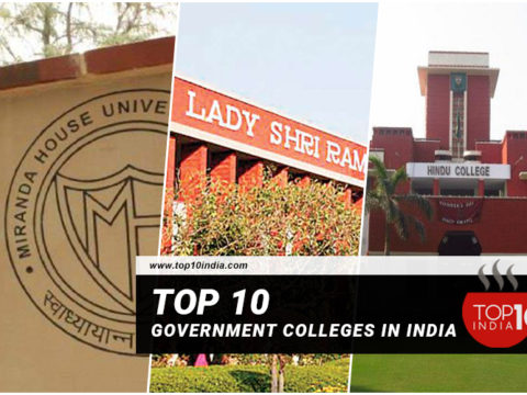 Top 10 Government Colleges in India