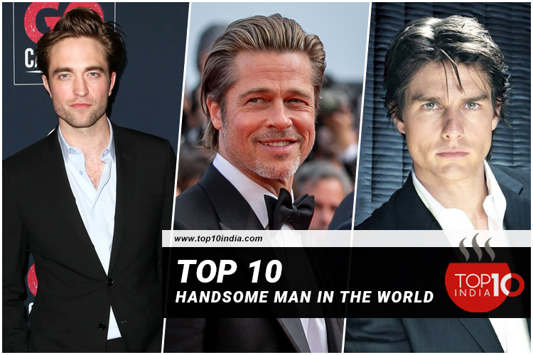 Top 10 Handsome Man in the World