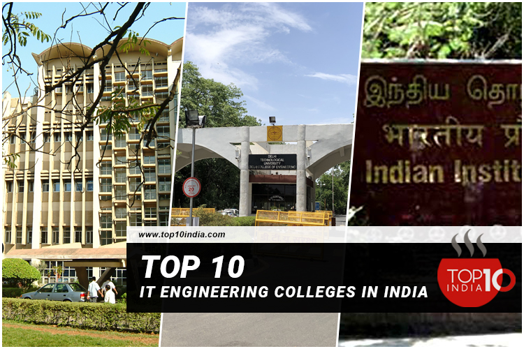 Top 10 IT Engineering Colleges in India