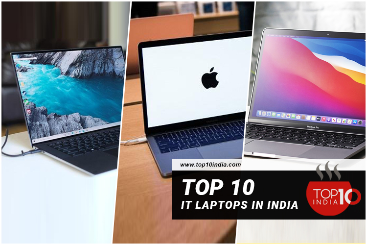 Top 10 IT Laptops in India