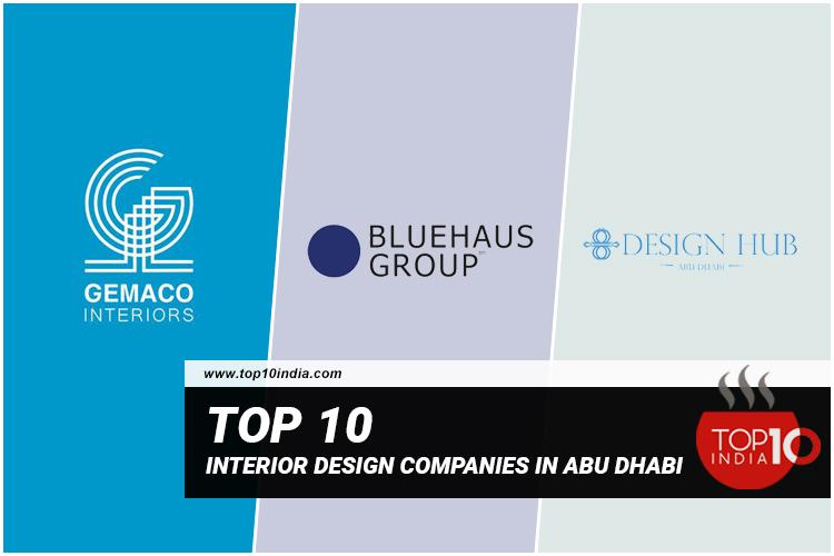 Top 10 Interior Design Companies In Abu Dhabi