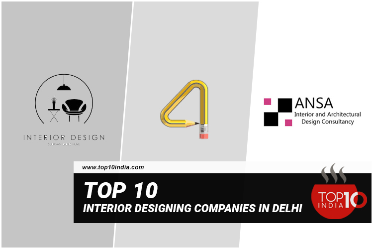 Top 10 Interior Designing Companies In Delhi
