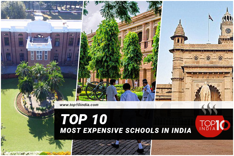 Top 10 Most Expensive Schools In India