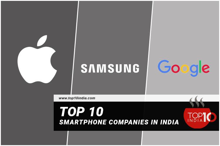 Top 10 Smartphone Companies In India